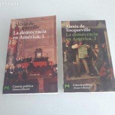 Libros de segunda mano: LA DEMOCRACIA EN AMÉRICA - 2 VOLÚMENES - ALEXIS DE TOCQUEVILLE - ALIANZA EDITORIAL - 2005-2006. Lote 156870542