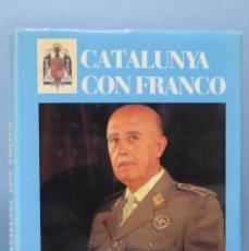 Libros de segunda mano: CATALUNYA CON FRANCO. EDICION NUMERADA 5000 EJEMPLARES. Lote 156901338
