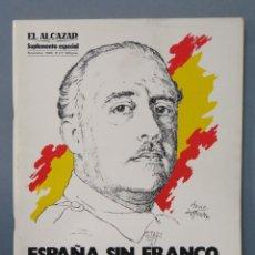 Libros de segunda mano: ESPAÑA SIN FRANCO. DIAZ AÑOS DESPUES. EL ALCAZAR. DYRSA. Lote 156902266