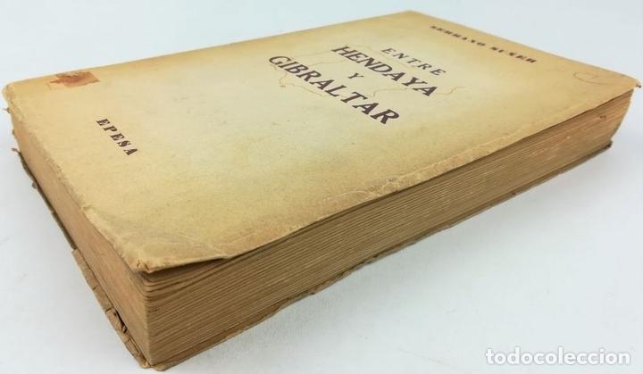 Libros de segunda mano: ENTRE HENDAYA Y GIBRALTAR. SERRANO SUÑER. EDITORIAL EPESA. MADRID 1947 - Foto 4 - 157191182