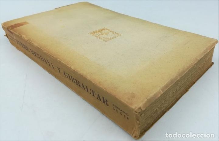 Libros de segunda mano: ENTRE HENDAYA Y GIBRALTAR. SERRANO SUÑER. EDITORIAL EPESA. MADRID 1947 - Foto 5 - 157191182