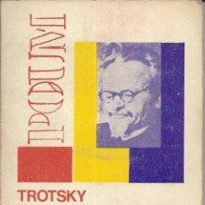 Libros de segunda mano: TROTSKY Y LA REVOLUCION ESPAÑOLA. IGNACIO IGLESIAS. Lote 157734842
