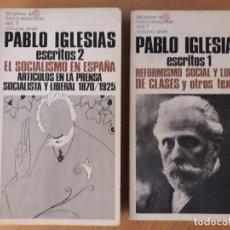Libros de segunda mano: ESCRITOS DE PABLO IGLESIAS - OBRA COMPLETA (2 TOMOS) - IGLESIAS, PABLO . Lote 158114702