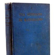 Libros de segunda mano: UNA GENERACIÓN DE MATERIALISMO 1871-1900 (CARLTON F. H. HAYES) ESPASA CALPE, 1946. Lote 158557862