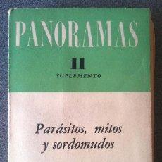 Libros de segunda mano: PANORAMAS II PARÁSITOS MITOS Y SORDOMUDOS. Lote 158853838
