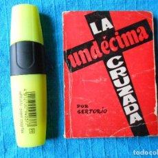 Libri di seconda mano: LA UNDÉCIMA CRUZADA POR SERTORIO. CNT 1956. Lote 159055738