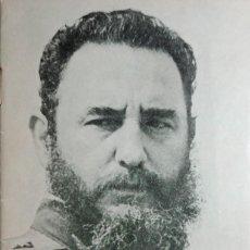 Libros de segunda mano: CUANDO UN PUEBLO ENÉRGICO Y VIRIL LLORA, LA INJUSTICIA TIEMBLA / FIDEL CASTRO. LA HABANA, 1976.. Lote 159338986