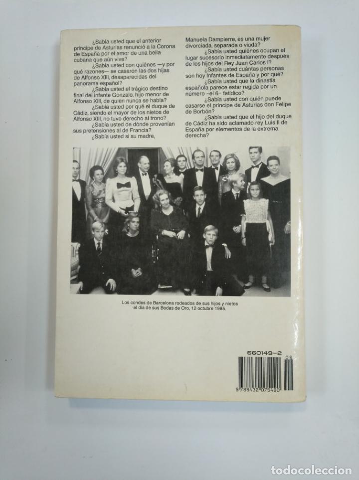 Libros de segunda mano: LA FAMILIA REAL Y LA FAMILIA IRREAL - JUAN BALANSÓ. ESPEJO DE ESPAÑA. PLANETA. TDK382 - Foto 2 - 159484130