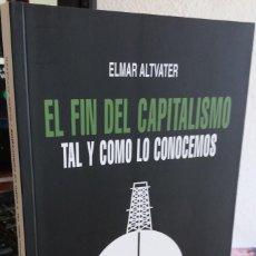 Libros de segunda mano: EL FIN DEL CAPITALISMO TAL Y COMO LO CONOCEMOS - ALTVATER, ELMAR . Lote 159501438