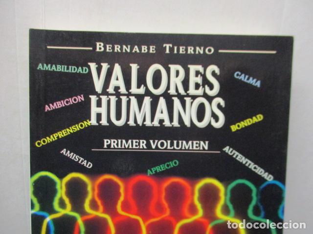 Libros de segunda mano: Valores Humanos - Primer Volumen - Bernabé Tierno - Taller de Editores - Foto 2 - 263106370