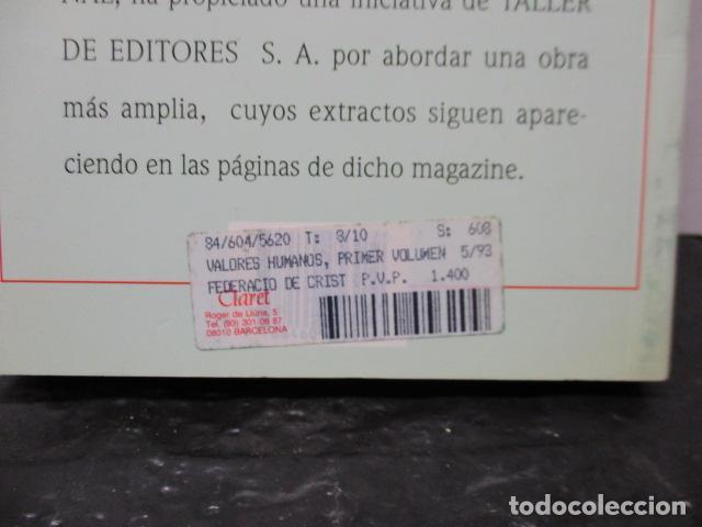 Libros de segunda mano: Valores Humanos - Primer Volumen - Bernabé Tierno - Taller de Editores - Foto 17 - 263106370