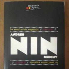 Libros de segunda mano: LA REVOLUCION ESPAÑOLA 1930-1937 (ANDREU NIN) BUEN ESTADO. Lote 159669382