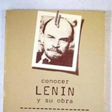 Libros de segunda mano: CONOCER LENIN Y SU OBRA FRANCISCO FERNANDEZ BUEY. Lote 160014070