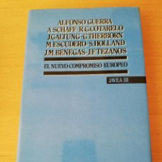 Libros de segunda mano: EL NUEVO COMPROMISO EUROPEO. JAVEA III (EDITORIAL SISTEMA). Lote 160348098