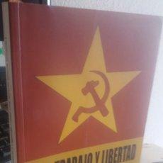 Gebrauchte Bücher - PAN, TRABAJO Y LIBERTAD. HISTORIA DEL PARTIDO DEL TRABAJO DE ESPAÑA - AA.VV - 160955150