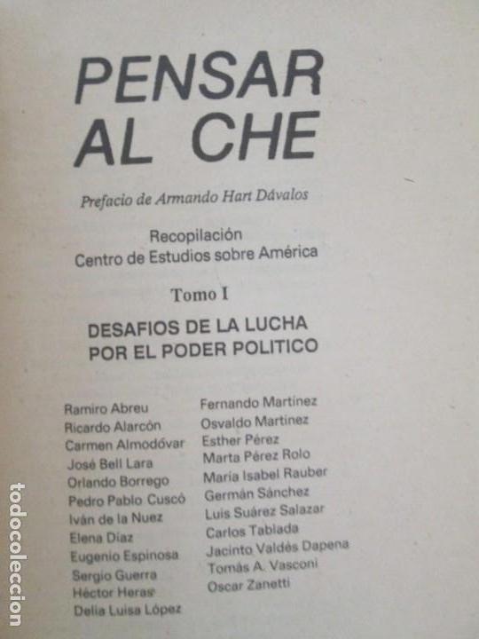 Libros de segunda mano: PENSAR AL CHE. TOMO I Y II. CENTRO DE ESTUDIOS SOBRE AMERICA. EDITORIAL JOSE MARTI - Foto 8 - 161234130