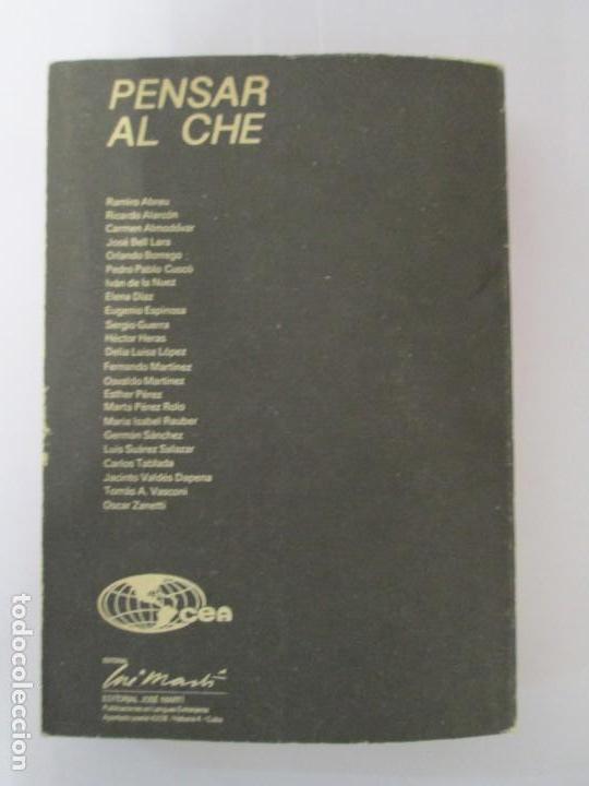 Libros de segunda mano: PENSAR AL CHE. TOMO I Y II. CENTRO DE ESTUDIOS SOBRE AMERICA. EDITORIAL JOSE MARTI - Foto 16 - 161234130
