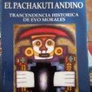 Libros de segunda mano: TRASCENDENCIA HISTÓRICA DE EVO MORALES. EUSEBIO GIRONDA.. Lote 161250106
