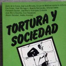 Libros de segunda mano: TORTURA Y SOCIEDAD * VARIOS AUTORES. Lote 162566022