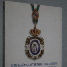 Libros de segunda mano: TRADICION, ILUSTRACIÓN Y LIBERALISMOS EMERGENTES EN NUESTROS PIONEROS DE LA CONSTITUCIÓN DE 1812.. Lote 162620322