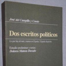 Libros de segunda mano: DOS ESCRITOS POLÍTICOS. JOSÉ DEL CAMPILLO Y COSSÍO.. Lote 162622994