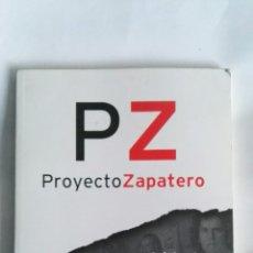 Libros de segunda mano: PZ PROYECTO ZAPATERO. Lote 162648946