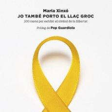 Libros de segunda mano: JO TAMBÉ PORTO EL LLAÇ GROC (CATALÁN). Lote 162743038