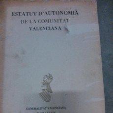 Libros de segunda mano: ESTATUT D'AUTONOMIA VALENCIANA, 1985. Lote 162868658