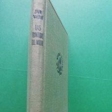 Libros de segunda mano: LAS FRONTERAS DEL MIEDO DE JAN VALTIN AÑO1952. Lote 162913846