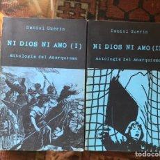 Libros de segunda mano - Ni Dios ni amo I y II. Antología del anarquismo. Daniel Guerín - 163436702