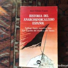 Libros de segunda mano: HISTORIA DEL ANARCOSINDICALISMO ESPAÑOL. JUAN GÓMEZ CASAS. Lote 163437085