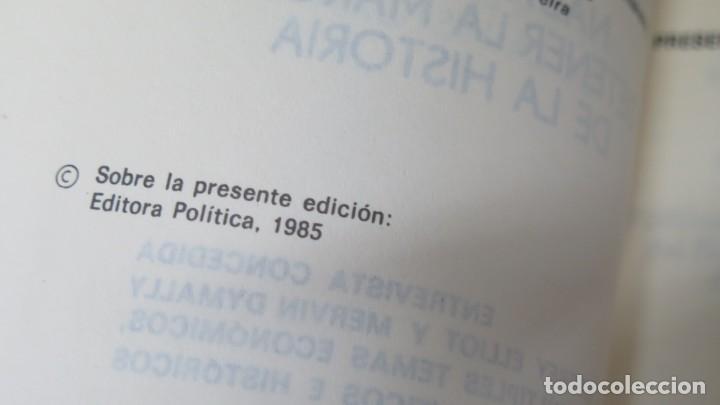 Libros de segunda mano: NADA PODRA DETENER LA MARCHA DE LA HISTORIA. FIDEL CASTRO. ED. LA HABANA - Foto 2 - 163735118