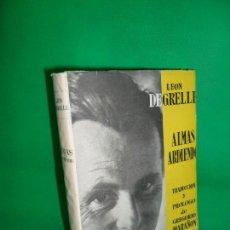 Gebrauchte Bücher - Almas ardiendo, Leon Degrelle, ed. La hoja de Roble - 164167670