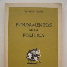 Libros de segunda mano: FUNDAMENTOS DE LA POLÍTICA - JEAN MARIE VAISSIÈRE - SPEIRO - AÑO 1966.. Lote 164188602