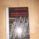 Libros de segunda mano: ART POLITICA I SOCIETAT EN LA DEROGACION DEL FRANQUISME - NARCIS SELLES. Lote 164240854