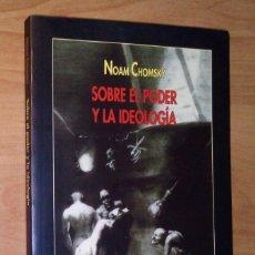 Libros de segunda mano: NOAM CHOMSKY - SOBRE EL PODER Y LA IDEOLOGÍA - VISOR, 2000. Lote 163980550