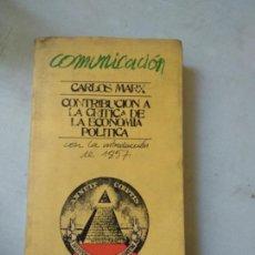 Libros de segunda mano: CARLOS MARX -- CONTRIBUCION A LA CRITICA DE LA ECONOMIA POLITICA. Lote 164616546