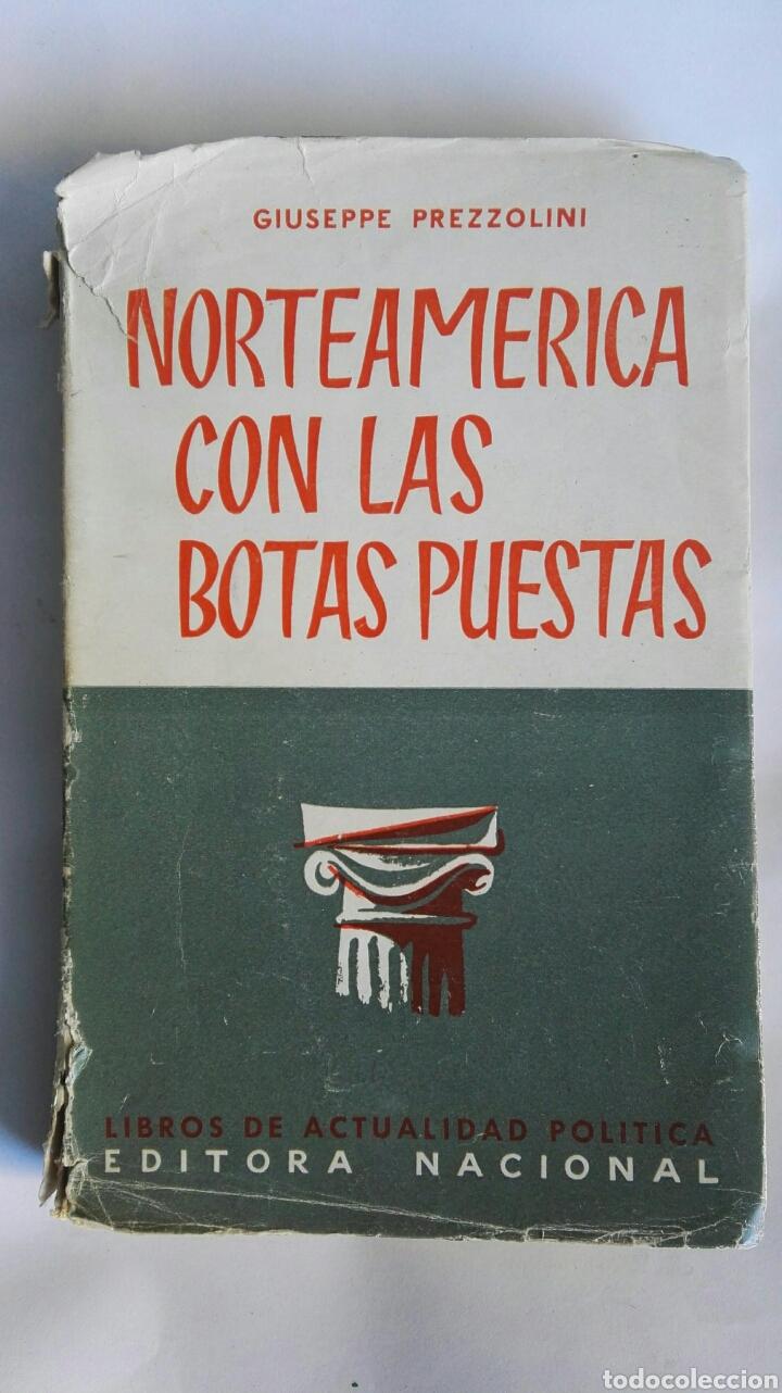 NORTEAMERICA CON LAS BOTAS PUESTAS (Libros de Segunda Mano - Pensamiento - Política)