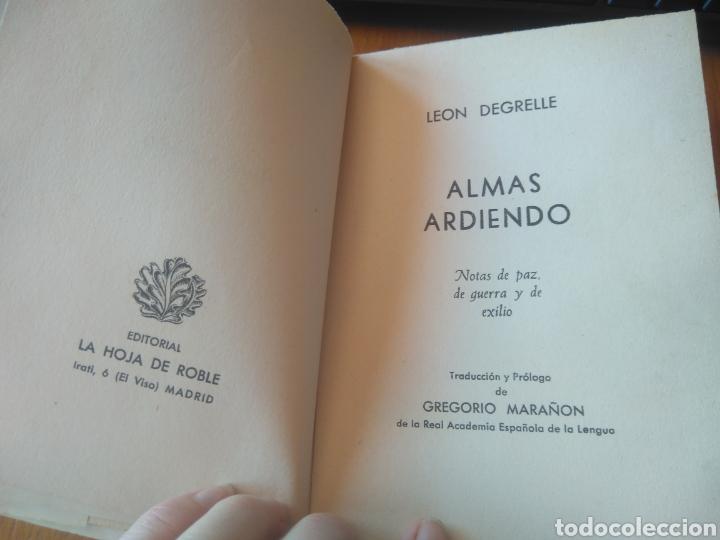 Libros de segunda mano: LEON DEGRELLE, ALMAS ARDIENDO- PRÓLOGO DE GREGORIO MARAÑÓN. EDITORIAL LA HOJA DE ROBLE, 1954 - Foto 2 - 165329746