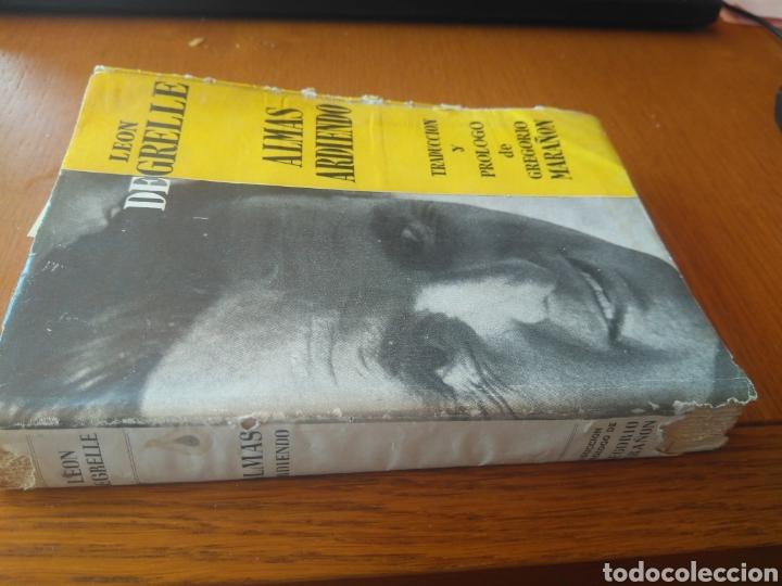 Libros de segunda mano: LEON DEGRELLE, ALMAS ARDIENDO- PRÓLOGO DE GREGORIO MARAÑÓN. EDITORIAL LA HOJA DE ROBLE, 1954 - Foto 6 - 165329746