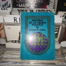 Libros de segunda mano: HISTORIA DE LA TEORIA POLÍTICA SABINE, GEORGE H.,FCE. Lote 165361662