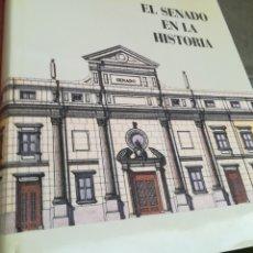 Libros de segunda mano: EL SENADO EN LA HISTORIA, 1995 TAPA DURA CON SOBRECUBIERTA FORMATO GRANDE, 470 PÁGINAS. Lote 165362433
