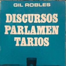 Libros de segunda mano: DISCURSOS PARLAMENTARIOS. GIL ROBLES. EDITORIAL TAURUS. MADRID, 1971.. Lote 165528522