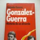 Libros de segunda mano: HISTORIA DE UN DIVORCIO/ANTONIO GUERRA. Lote 165741950