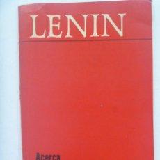 Libros de segunda mano: LENIN : ACERCA DE LA RELIGION . EDITORIAL PROGRESO . MOSCU, 1973. Lote 166070030