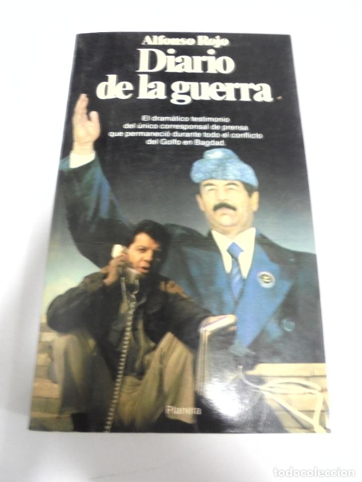 DIARIO DE LA GUERRA. ALFONSO ROJO. DOCUMENTO 292. EDITORIAL PLANETA. 1991 (Libros de Segunda Mano - Pensamiento - Política)