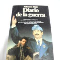 Libros de segunda mano: DIARIO DE LA GUERRA. ALFONSO ROJO. DOCUMENTO 292. EDITORIAL PLANETA. 1991. Lote 166244894