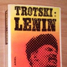 Libros de segunda mano: LEÓN TROTSKI - LENIN - ARIEL, 1972. Lote 166327738