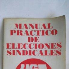 Libros de segunda mano: MANUAL PRÁCTICO DE ELECCIONES SINDICALES. Lote 166546210