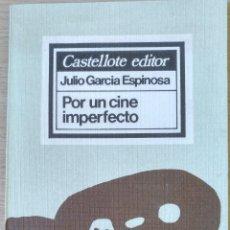 Gebrauchte Bücher - POR UN CINE IMPERFECTO. - GARCIA ESPINOSA, Julio. - 166924152